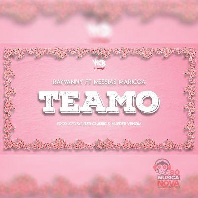Rayvanny  Feat. Messias Maricoa - Teamo (Reggaeton) [Download]