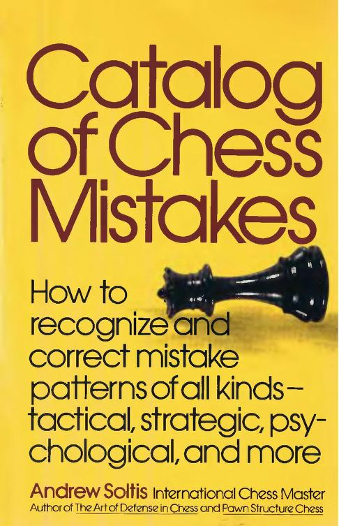 Andrew Soltis PGN's ebook Catalog%2Bof%2BChess%2BMistakes