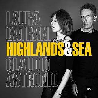 Highlands and Sea - Ulysses Arts - Laura Catrani, Claudio Astronio