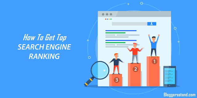 How To Get A Top Search Engine Ranking On Google In 2021