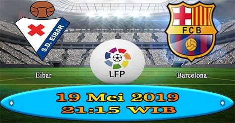 Prediksi Bola855 Eibar vs Barcelona 19 Mei 2019