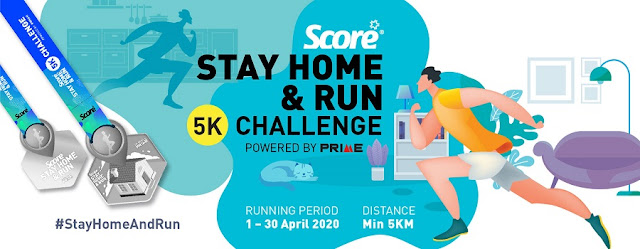 MCO Fitness Activities, SCORE Stay Home & Run 5K Challenge, Stay Home Run, SCORE Run, Running, Running Event in Malaysia, Fitness