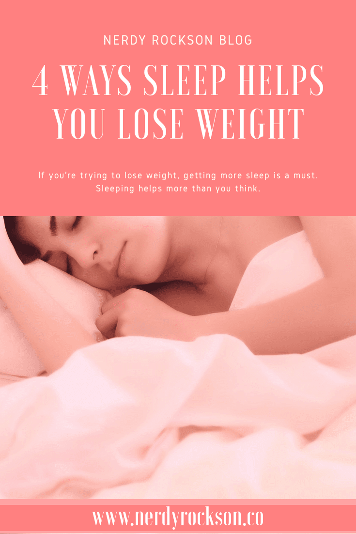 4 Ways That Sleep Helps You Lose Weight