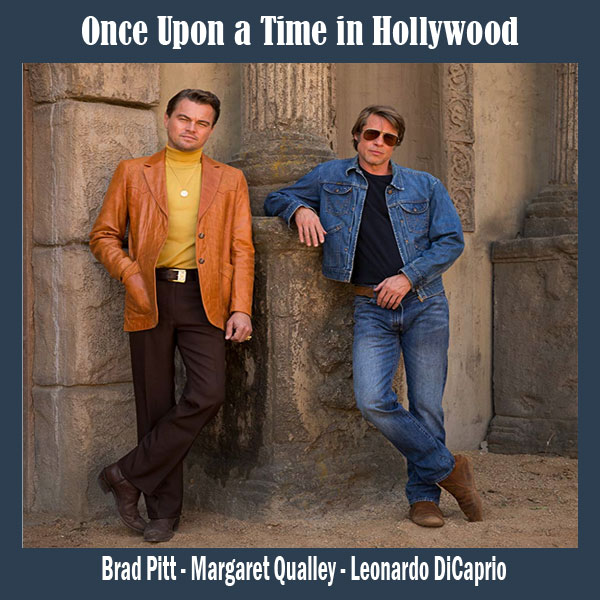 Once Upon a Time in Hollywood, Film Once Upon a Time in Hollywood 2019, Once Upon a Time in Hollywood Synopsis, Once Upon a Time in Hollywood Trailer, Once Upon a Time in Hollywood Review, Download Poster Once Upon a Time in Hollywood