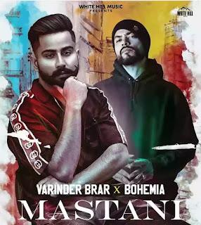 MASTANI Lyrics - Varinder Brar x Bohemia