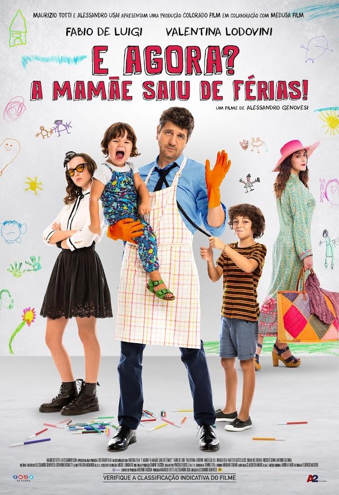 A comédia E Agora? A Mamãe Saiu de Férias! chega aos cinemas brasileiros