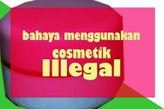 Bahaya menggunakan kosmetik ilegal dan dampak yang di timbulkannya