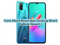 Cara Hard Reset dan Factory Reset Infinix Smart 5