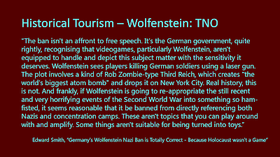 Title: Historical Tourism - Wolfenstein: TNO. Features the quote from the following text.