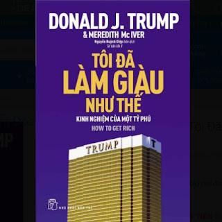 D.Trump - Tôi Đã Làm Giàu Như Thế ebook PDF EPUB AWZ3 PRC MOBI