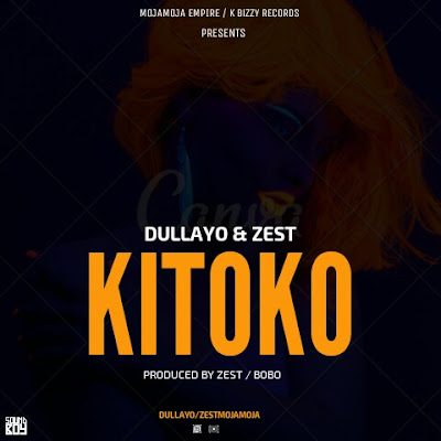 Dullayo & Zest - Kitoko