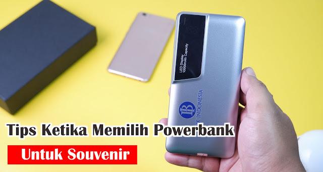 Tips Ketika Memilih Powerbank Untuk Souvenir