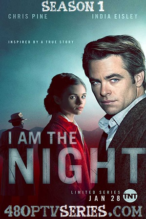 Watch Online Free I Am the Night Season 1 Download All Episodes 480p 720p