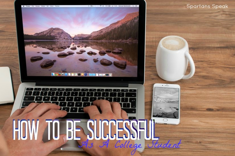 How To Be Successful As A College Student