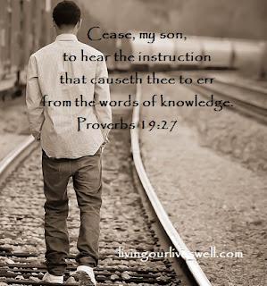 Proverbs 19:27