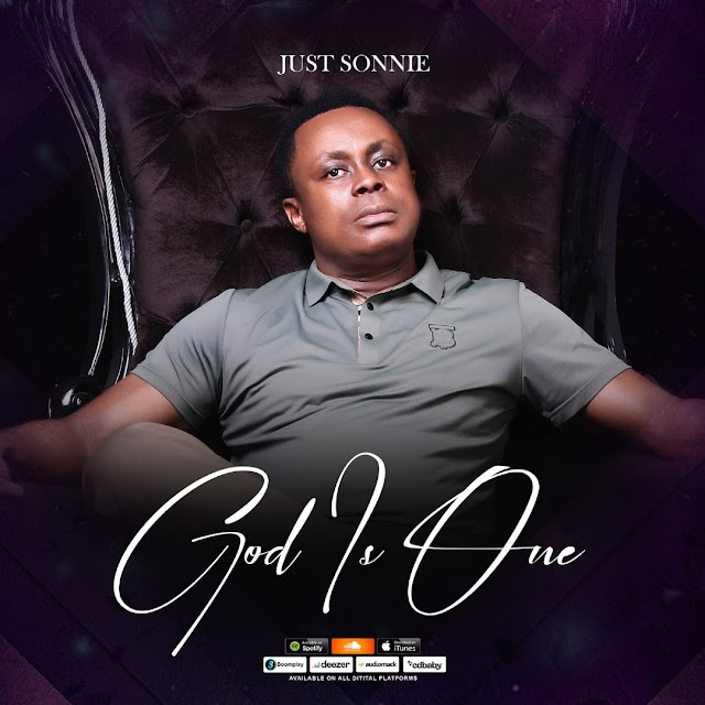 God Is One - Just Sonnie