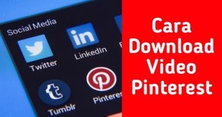 Cara Download Video Di Pinterest Tanpa Aplikasi Dengan Mudah Infozone