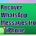 How to Recover WhatsApp Messages from iPhone/iPad/iPod touch