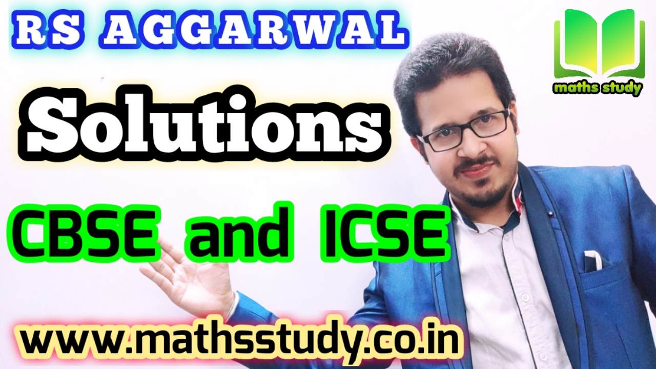 RS Aggarwal maths solutions