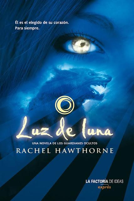 Luz de luna | Guardianes ocultos #1 | Rachel Hawthorne