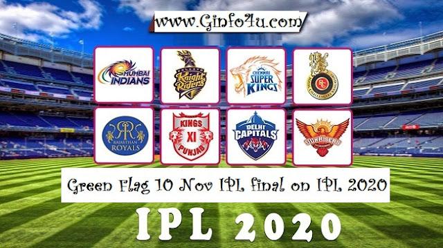 Green Flag Nov 10 IPL Final on IPL 2020 UAE-IPL 2020-GInfo4U