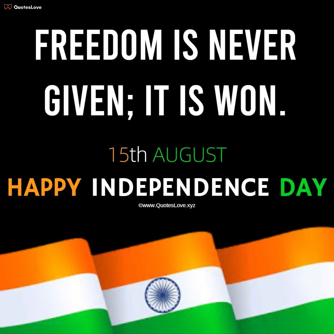 15 August [India] Happy Independence Day Quotes, Sayings & Images