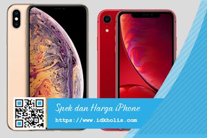 Spesifikasi dan Harga iPhone XS, iPhone XS Max, dan iPhone XR