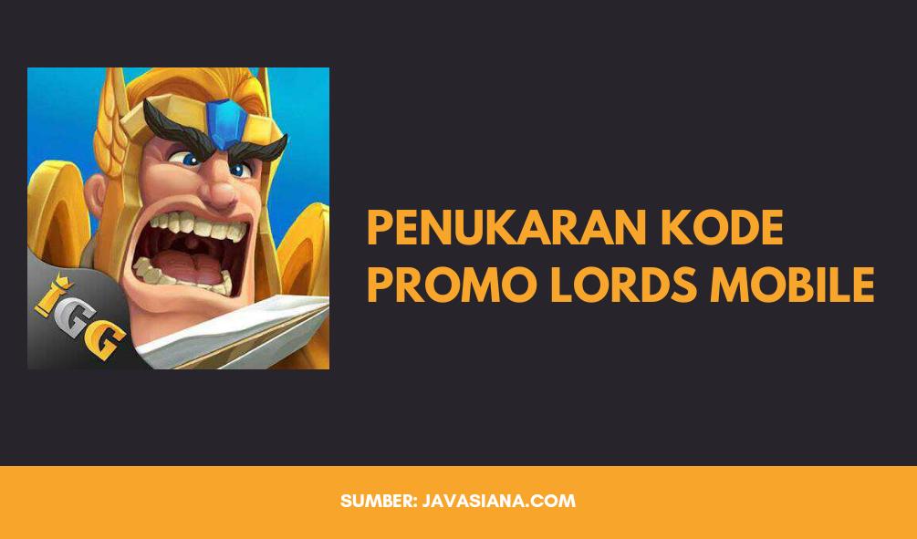 Cara Tukar Kode Promo Lords Mobile