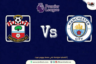 بث مباشر مباراة مانشستر سيتي و ساوثهامبتون مباشرة في الدوري الإنجليزي