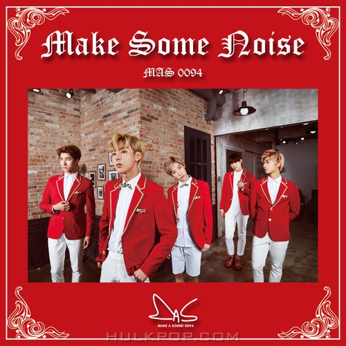 MAS 0094 – MAKE SOME NOISE – EP