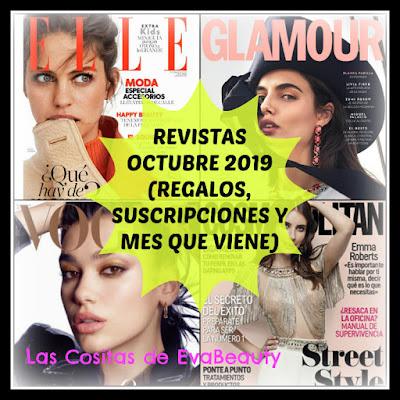 Revistas Octubre 2019 (Regalos, suscripciones y mes que viene)