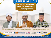 Kajian Tauhid di Masjid ISTIQLAL Bersama Aa Gym, Ahad 11 February 2018