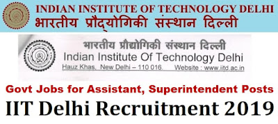 IIT Delhi Recruitment for Non-Teaching Staff 2019