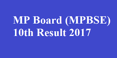 MPBSE 10th Result 2017