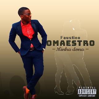 BAIXAR MP3    Jay Faustino - Minha Dona    2019
