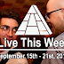 Live This Week: September 15th - 21st, 2019