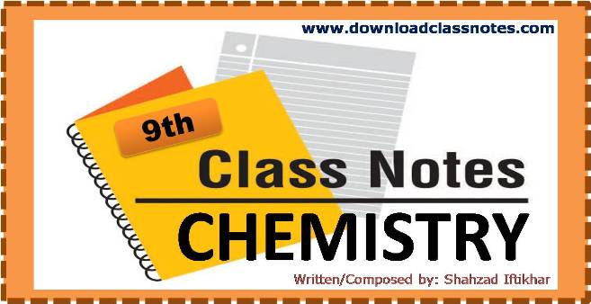 Chemistry Notes for 9th Class