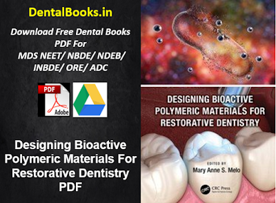 Designing Bioactive Polymeric Materials For Restorative Dentistry PDF