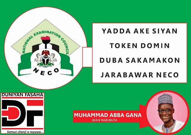 Yadda Ake Siyan Token Domin Duba Sakamakon Jarabawar NECO