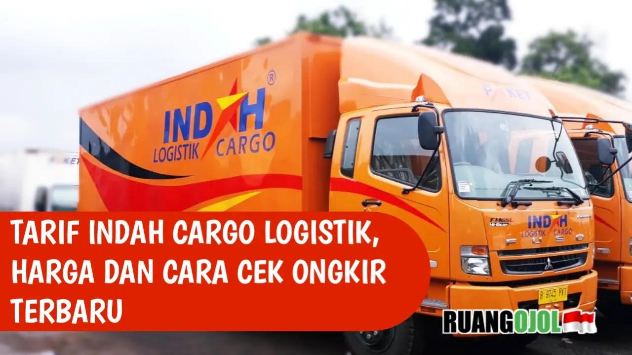 Tarif Indah Cargo Logistik, Harga dan Cara Cek Ongkir Terbaru