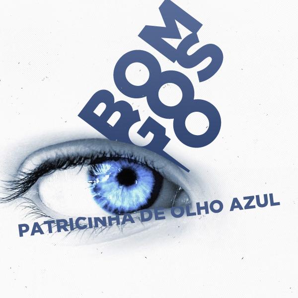 Musica Bom Gosto - Patricinha de olho azul (2012)