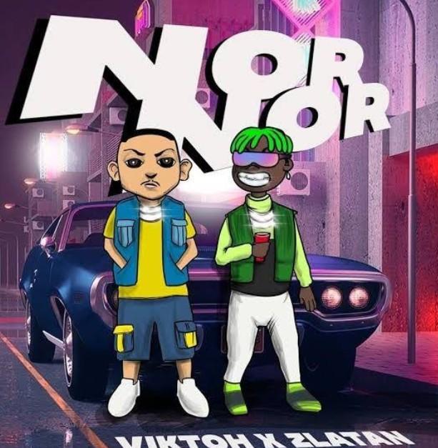 """Viktoh x Zlatan – """"Nor Nor"""" (Mp3 Download)"""