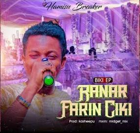 AUDIO - Hamisu Breaker - ranar farin ciki MP3 2020