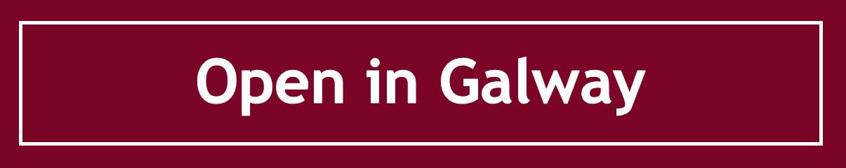 Open in Galway