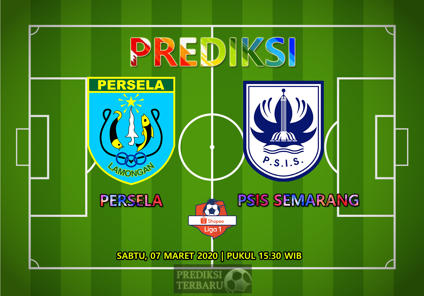 Prediksi Persela Vs PSIS Semarang Sabtu 07 Maret