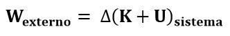 Expresión de trabajo externo para deducir la ecuación de Bernoulli