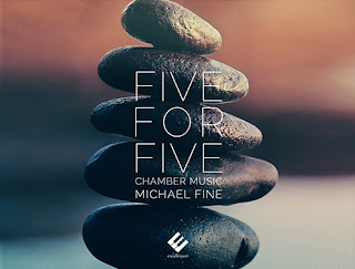 Michael Fine Five for Five: Quintets for winds and string quartet; Fei Xie (bassoon), Robert Walters (cor anglais), Anton Rist (clarinet), Xiaodi Liu (oboe), Alice K. Dade (flute), Scott Yoo (violin), Erik Arvinder (violin), Maurycy Banaszek (viola), Jonah Kim (cello); Evidence Classics