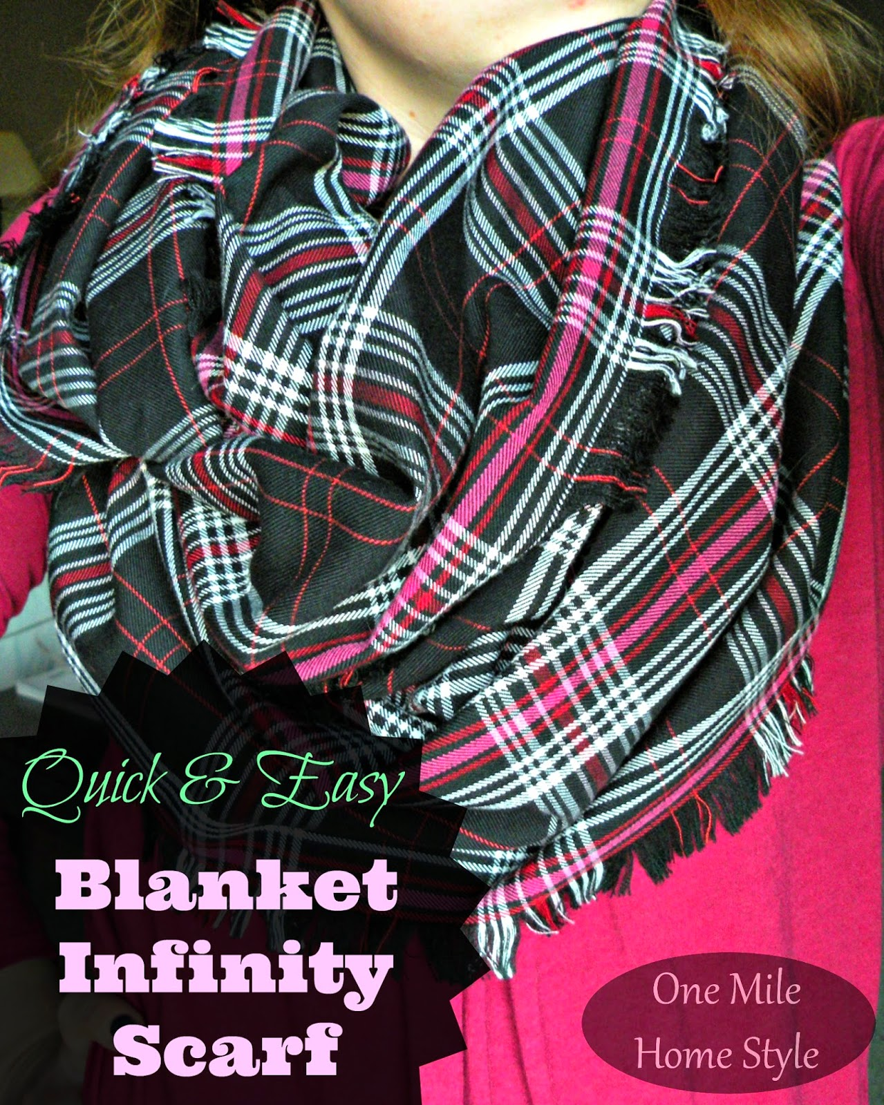DIY Plaid Blanket Infinity Scarf | One Mile Home Style