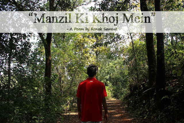 Cover Photo: Manzil Ki Khoj Mein - A Poem by Ronak Sawant