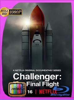 Challenger: El vuelo final (2020) Temporada 1 HD [1080p] Latino [GoogleDrive] SilvestreHD